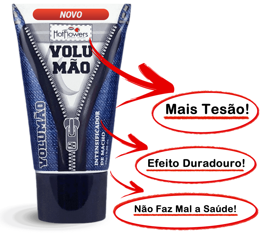VOLUMÃO INTENSIFICADOR DE MACHO
